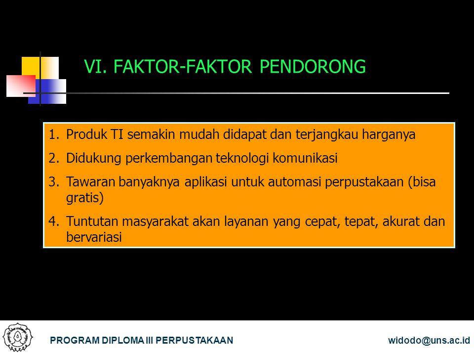 VI. FAKTOR-FAKTOR PENDORONG