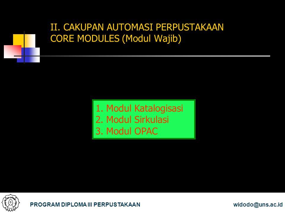 II. CAKUPAN AUTOMASI PERPUSTAKAAN CORE MODULES (Modul Wajib)