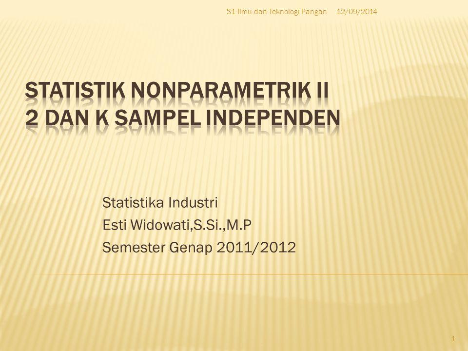 Statistik Nonparametrik II 2 dan k Sampel Independen
