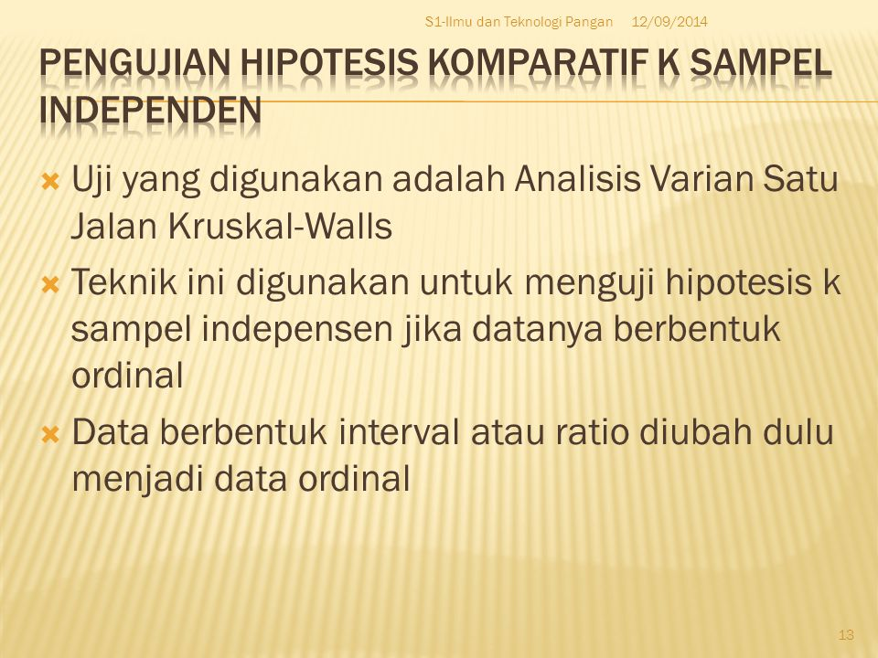 Pengujian hipotesis komparatif k sampel independen