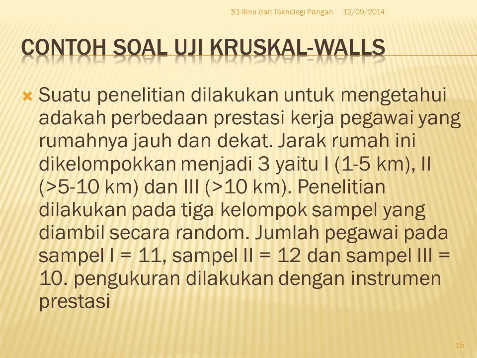 Contoh soal uji Kruskal-walls
