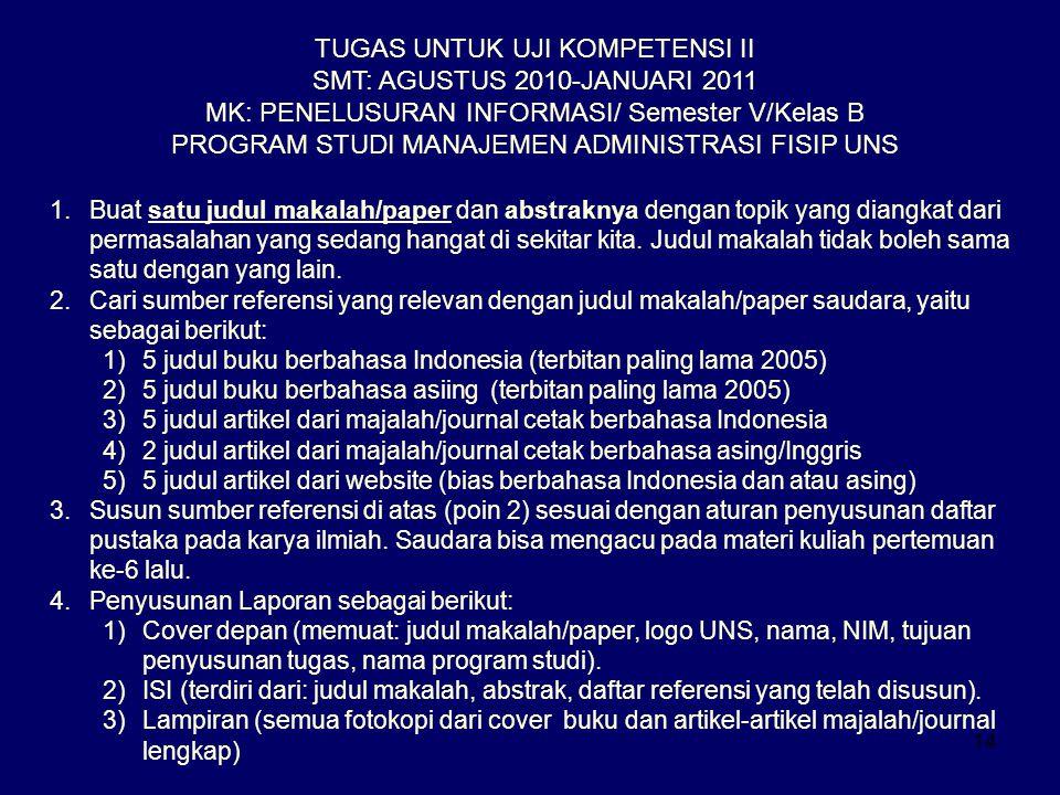 TUGAS UNTUK UJI KOMPETENSI II SMT: AGUSTUS 2010-JANUARI 2011