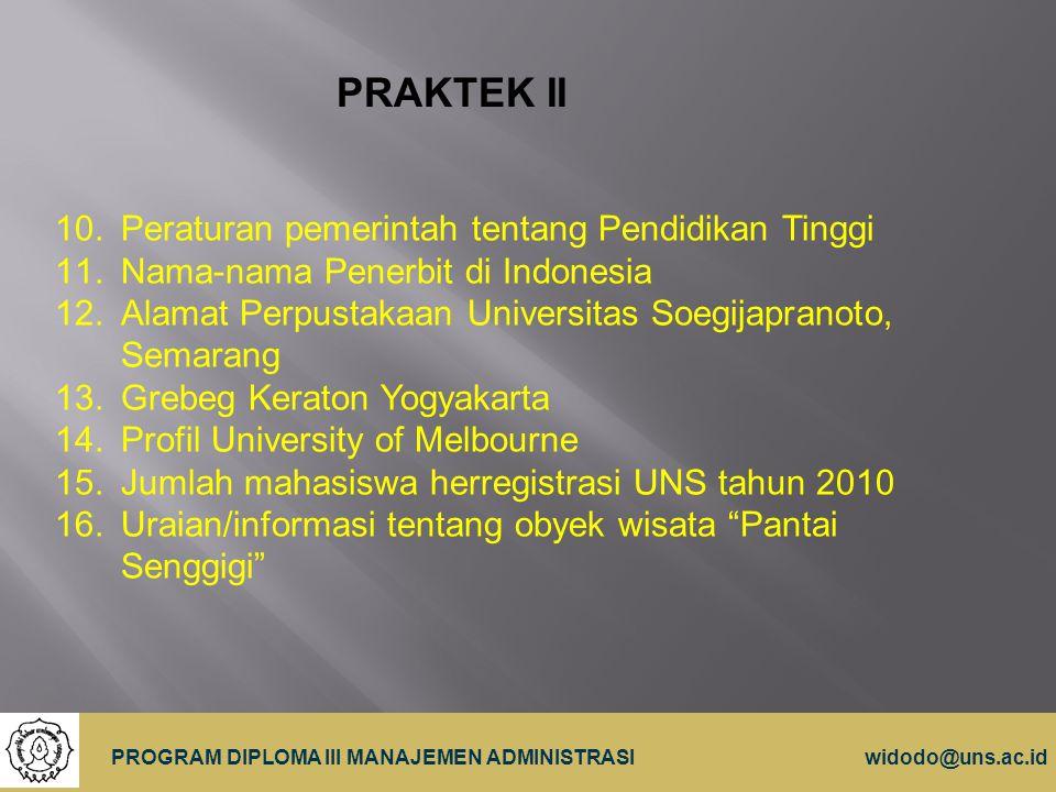 PRAKTEK II Peraturan pemerintah tentang Pendidikan Tinggi