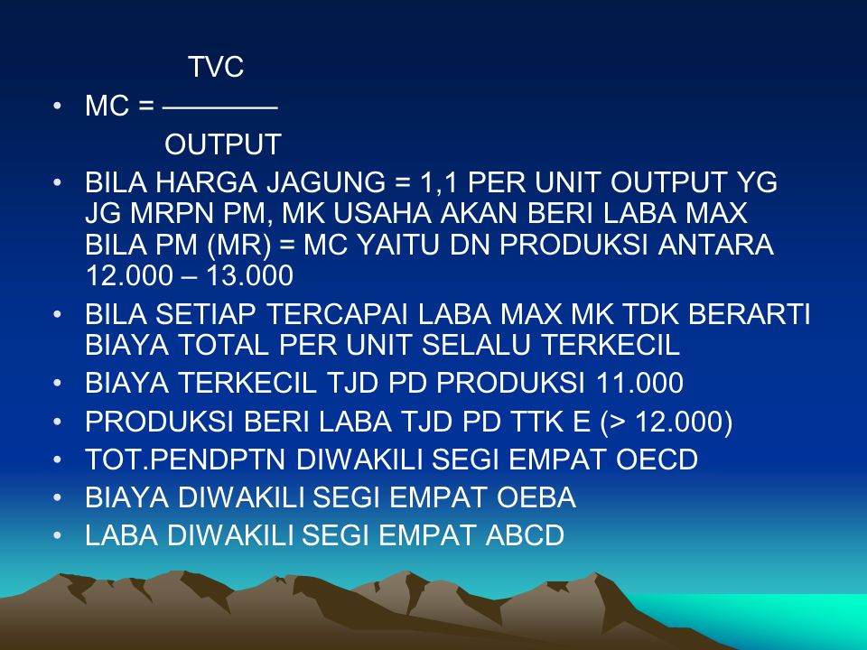 TVC MC = ———— OUTPUT.