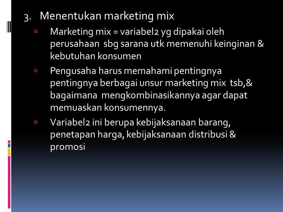 Menentukan marketing mix