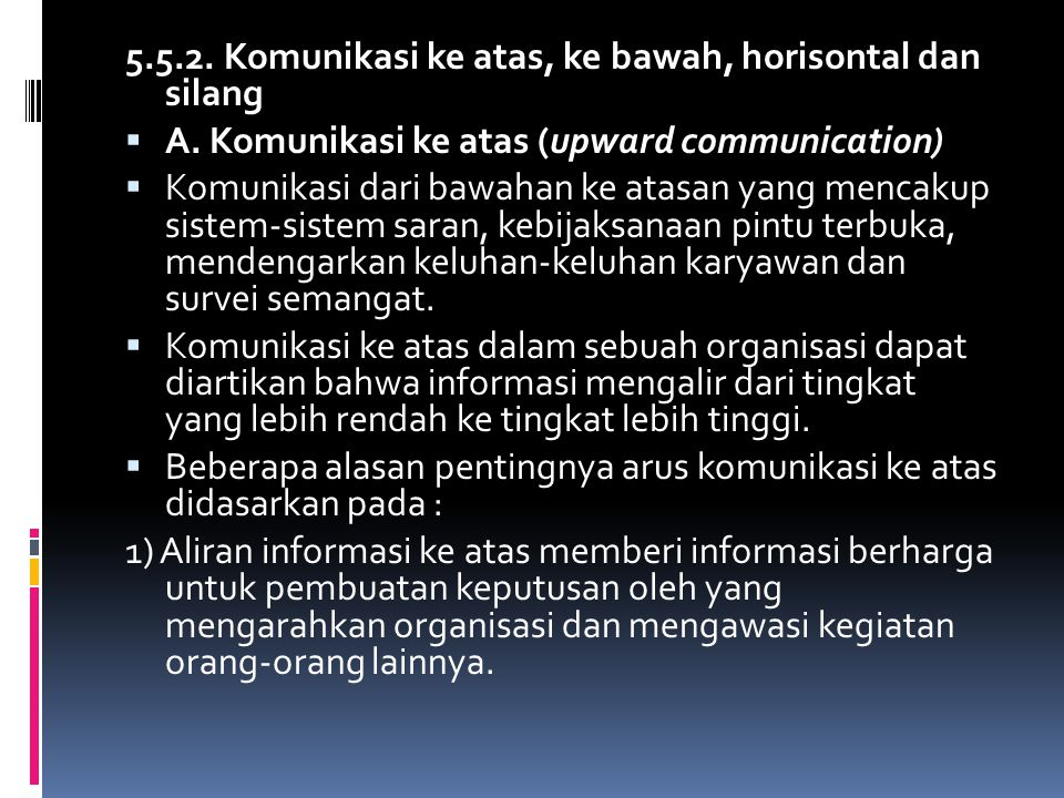 5.5.2. Komunikasi ke atas, ke bawah, horisontal dan silang