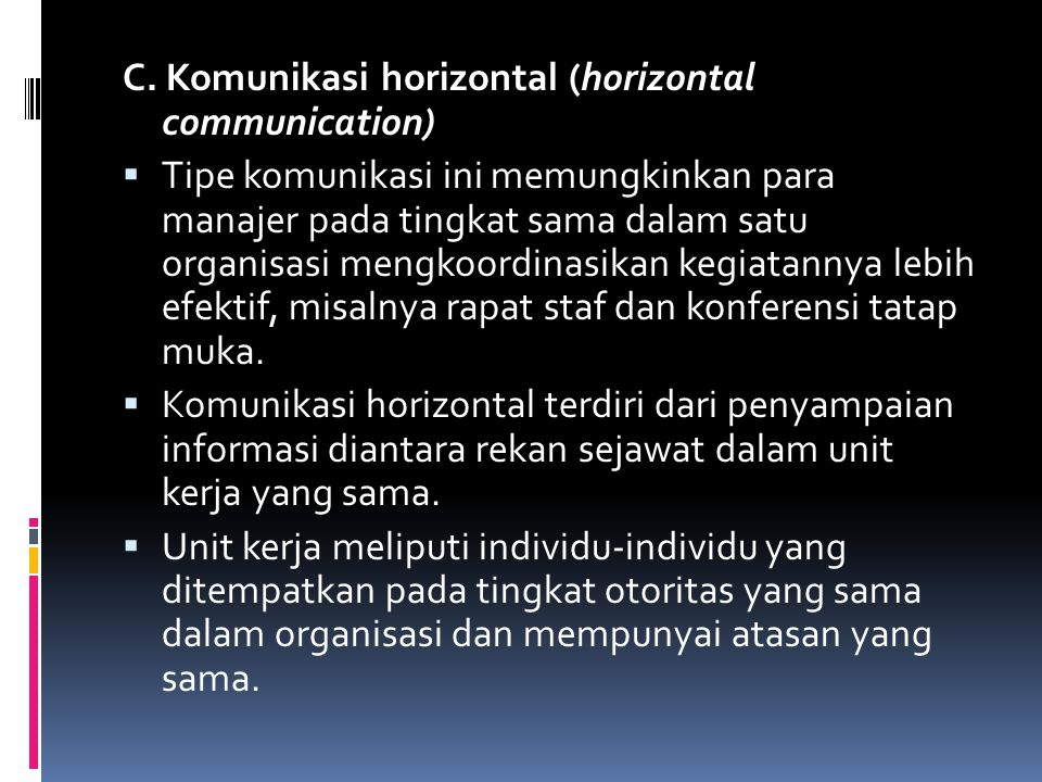 C. Komunikasi horizontal (horizontal communication)