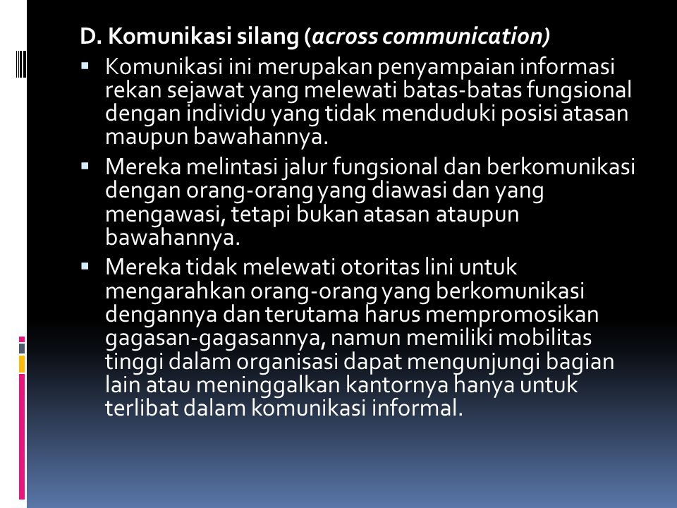 D. Komunikasi silang (across communication)