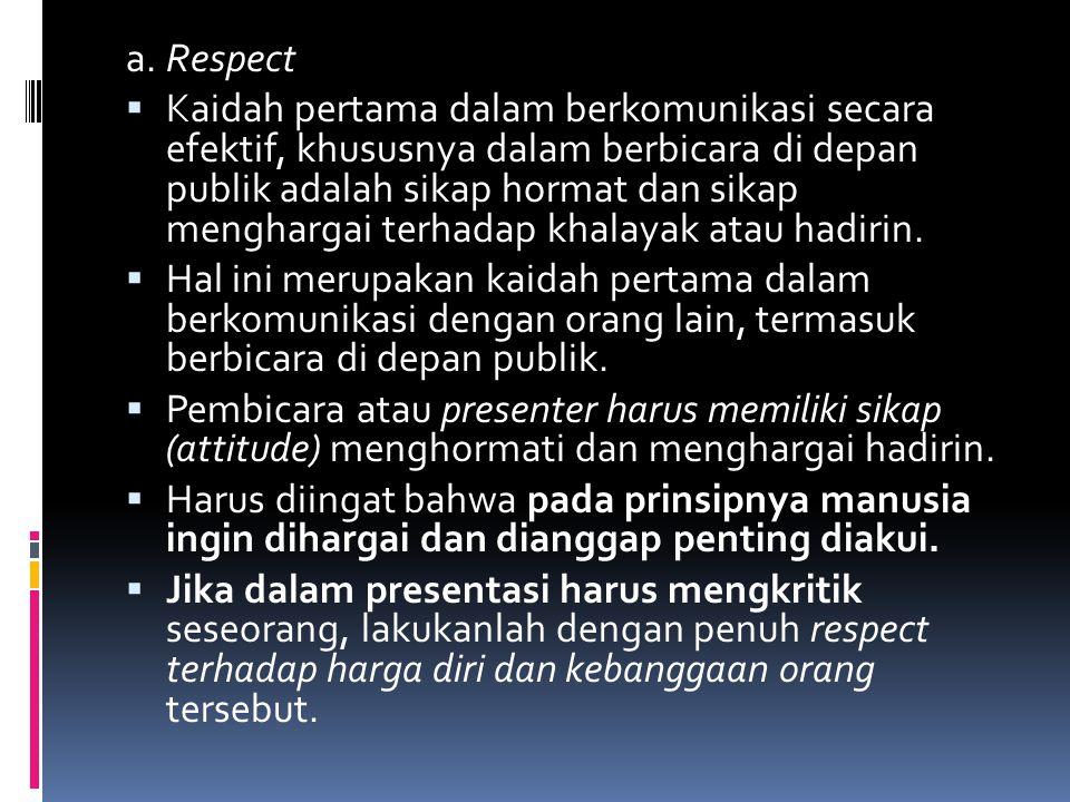 a. Respect