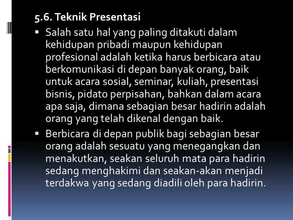 5.6. Teknik Presentasi