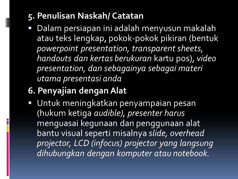 5. Penulisan Naskah/ Catatan