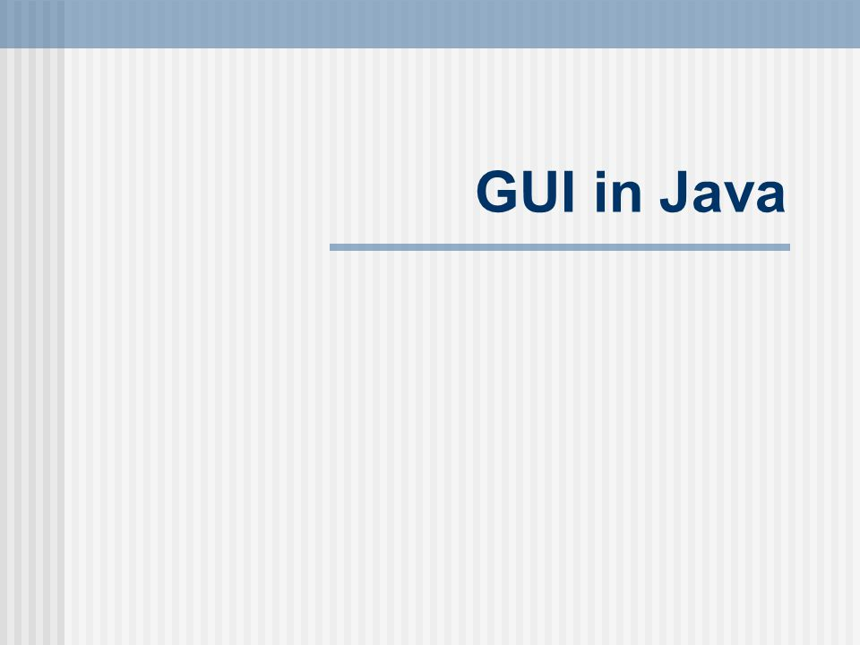 GUI in Java