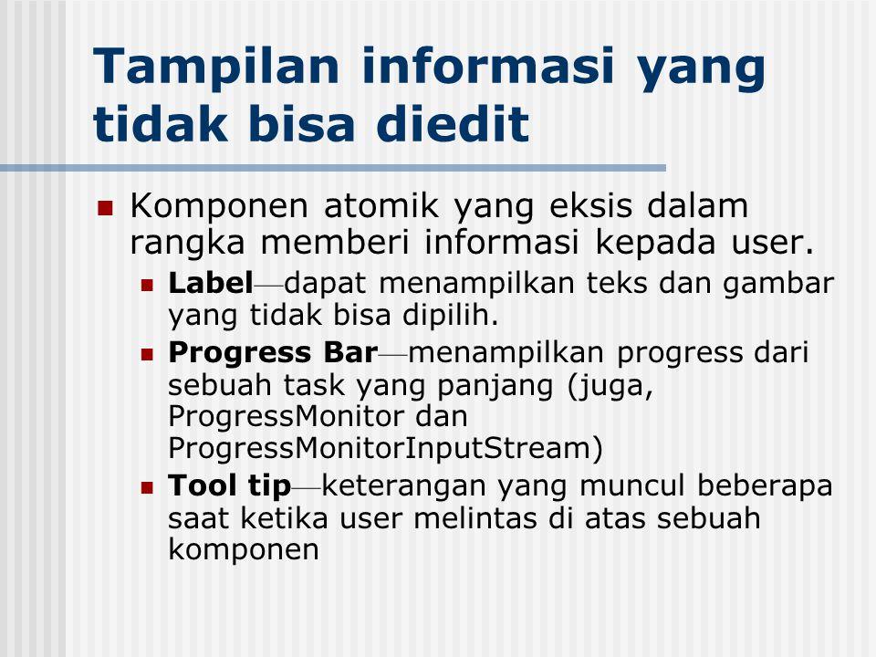 Tampilan informasi yang tidak bisa diedit