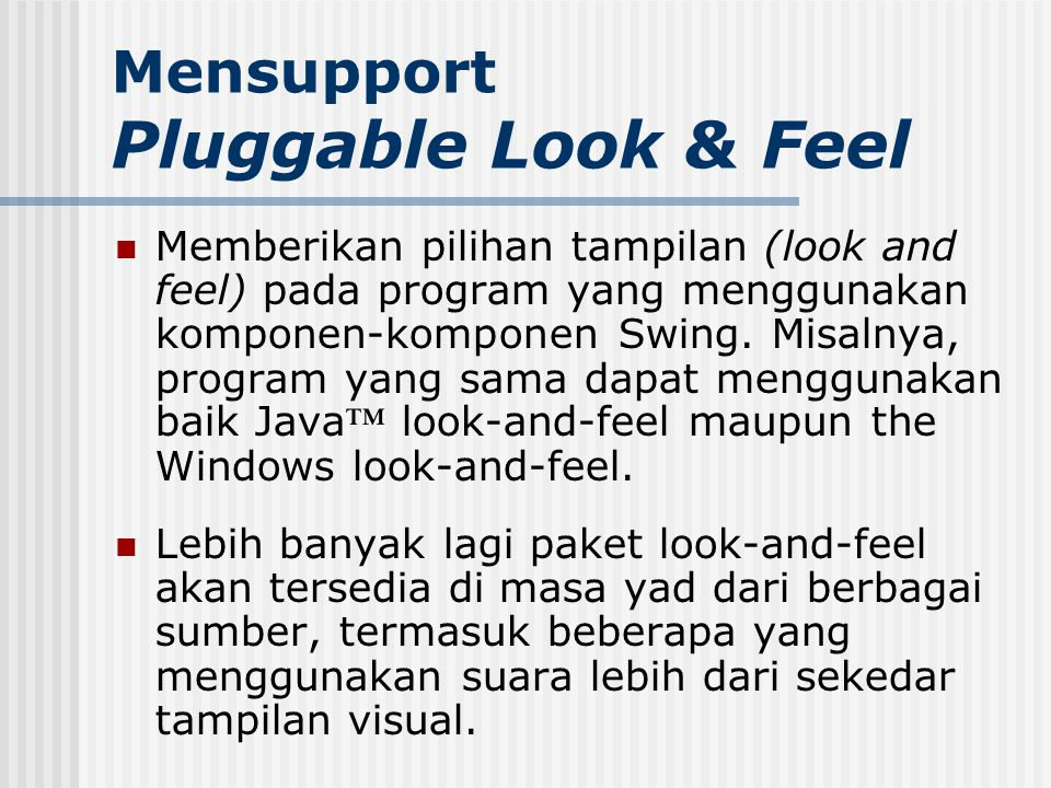Mensupport Pluggable Look & Feel