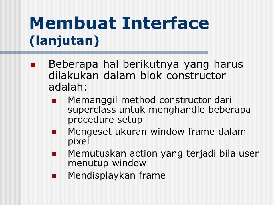 Membuat Interface (lanjutan)