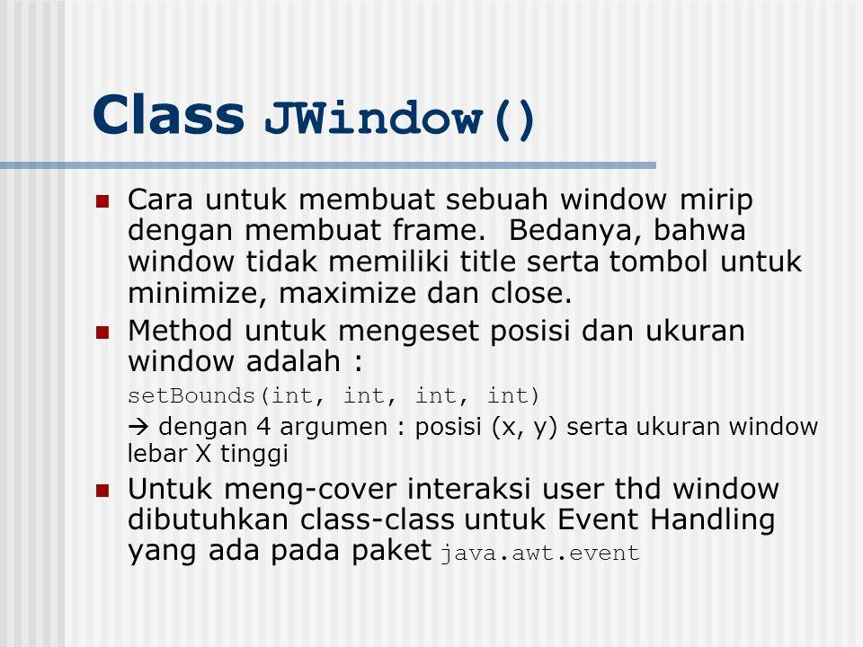 Class JWindow()