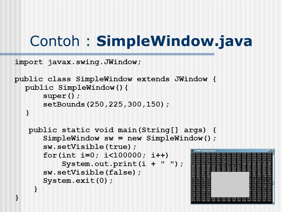 Contoh : SimpleWindow.java
