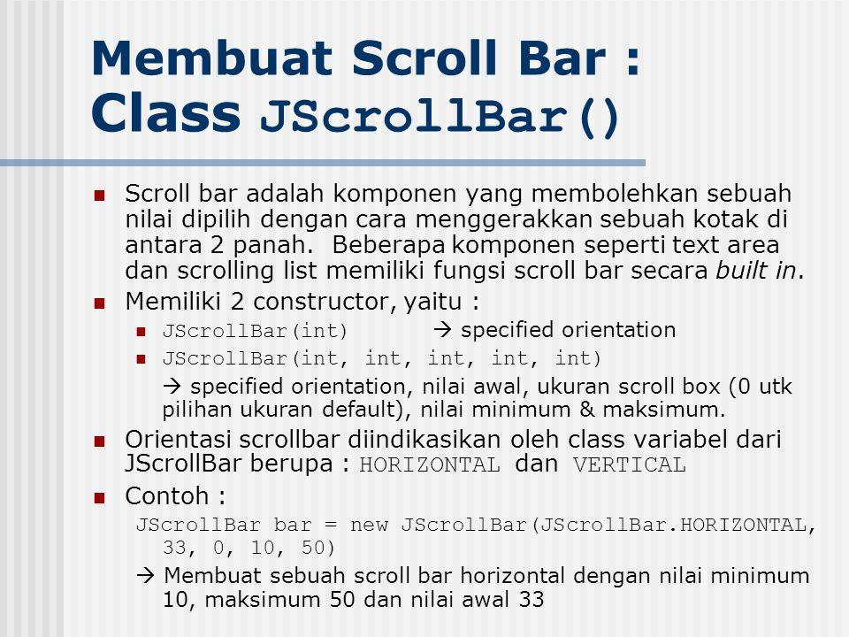Membuat Scroll Bar : Class JScrollBar()