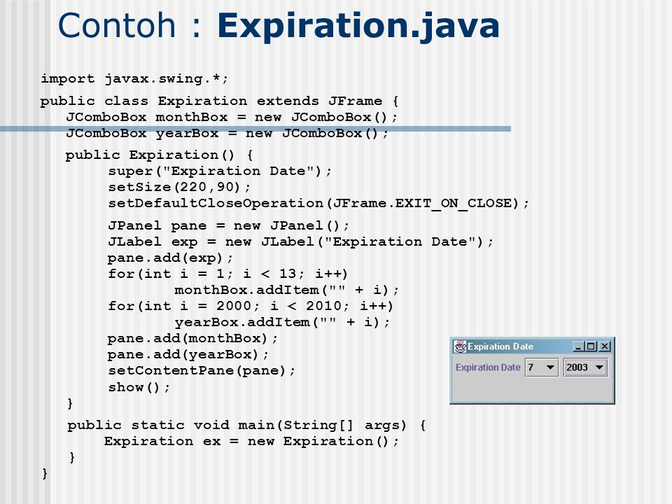 Contoh : Expiration.java