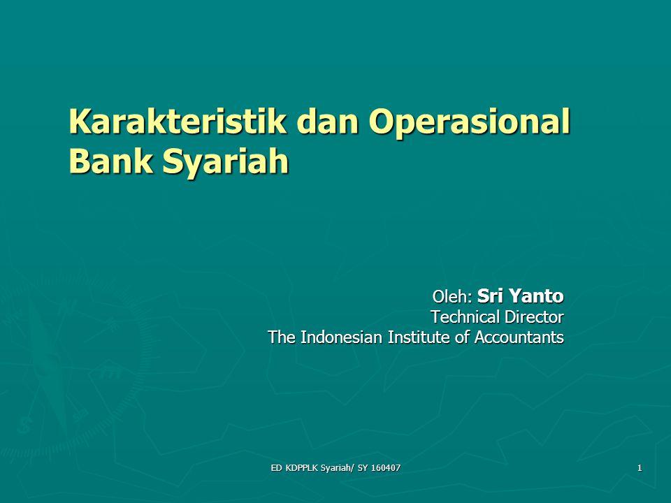 Karakteristik dan Operasional Bank Syariah