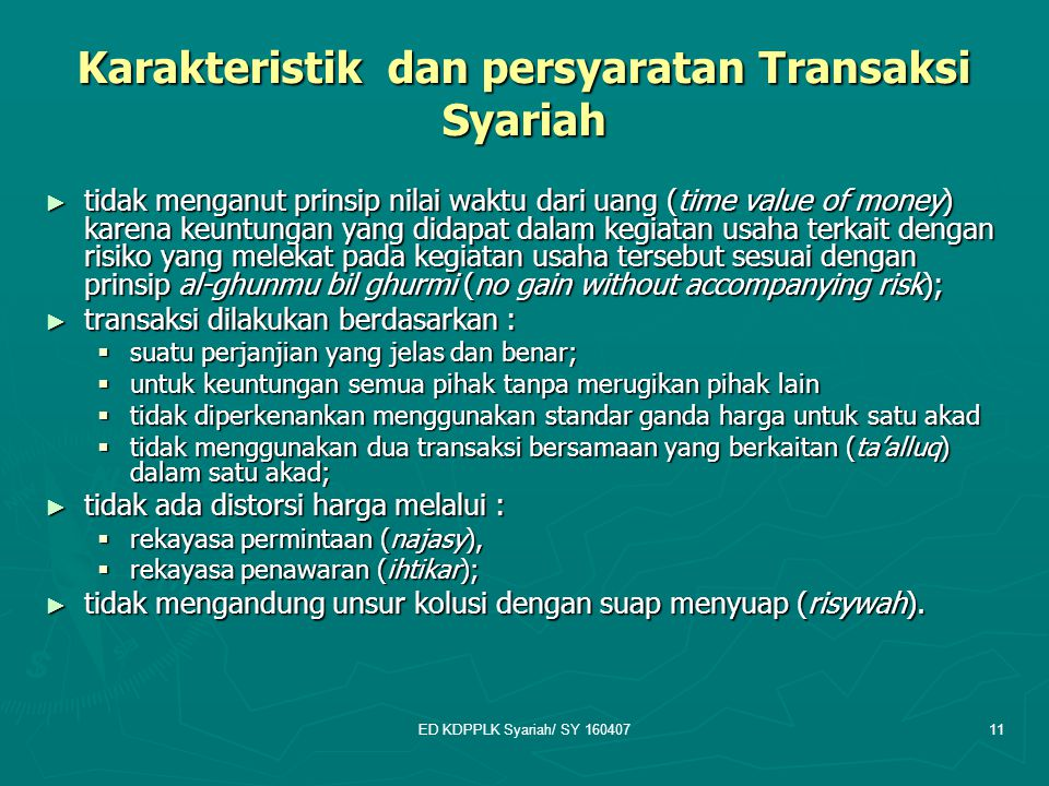 Karakteristik dan persyaratan Transaksi Syariah