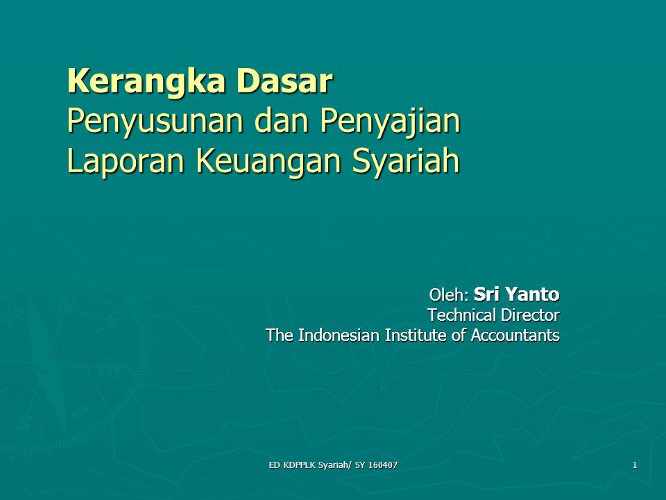 Kerangka Dasar Penyusunan dan Penyajian Laporan Keuangan Syariah