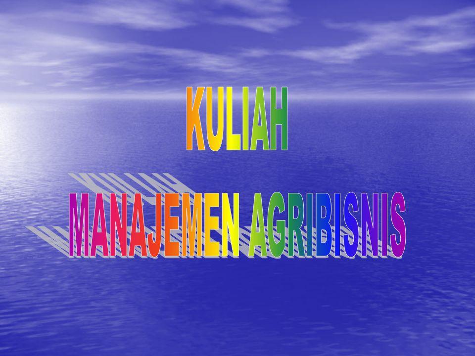 KULIAH MANAJEMEN AGRIBISNIS