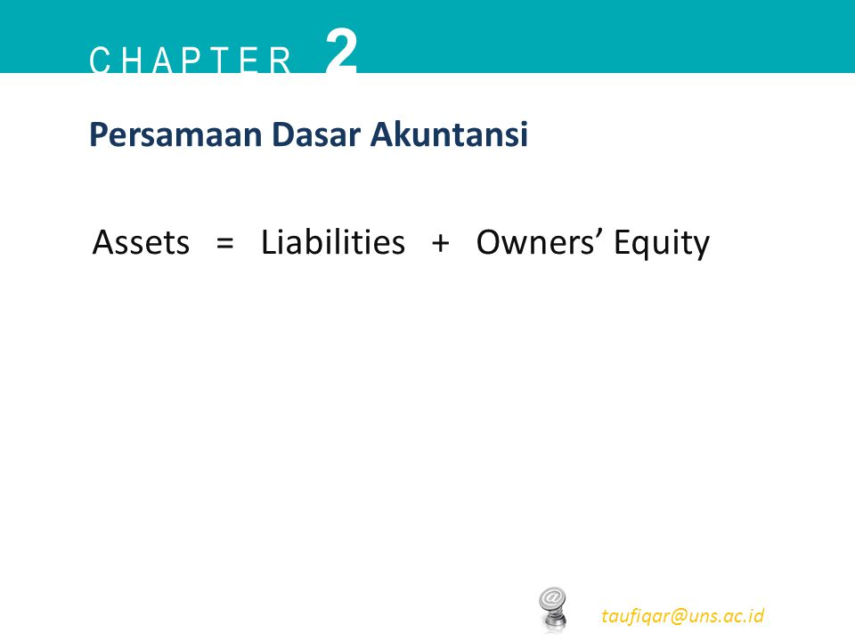 2 C h a p t e r Persamaan Dasar Akuntansi