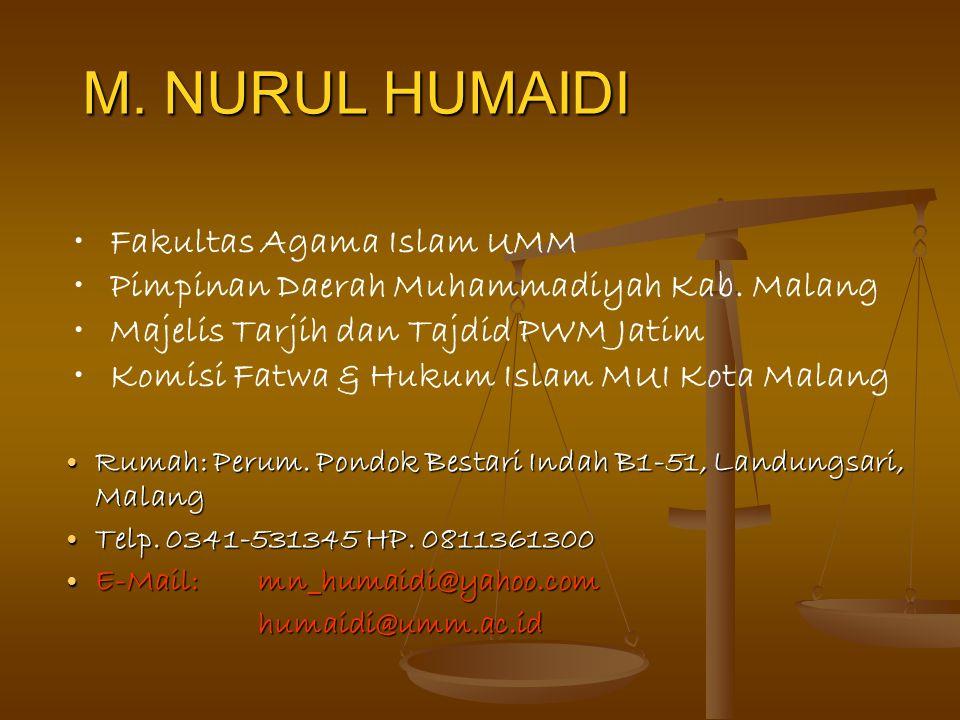 M. NURUL HUMAIDI Fakultas Agama Islam UMM