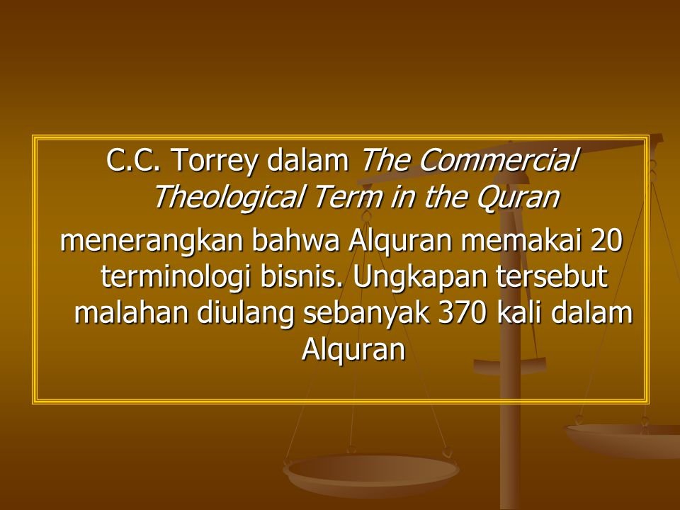 C.C. Torrey dalam The Commercial Theological Term in the Quran