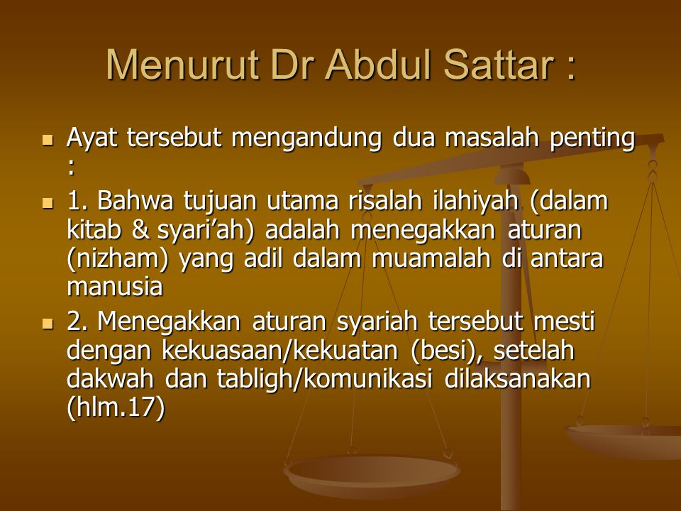 Menurut Dr Abdul Sattar :