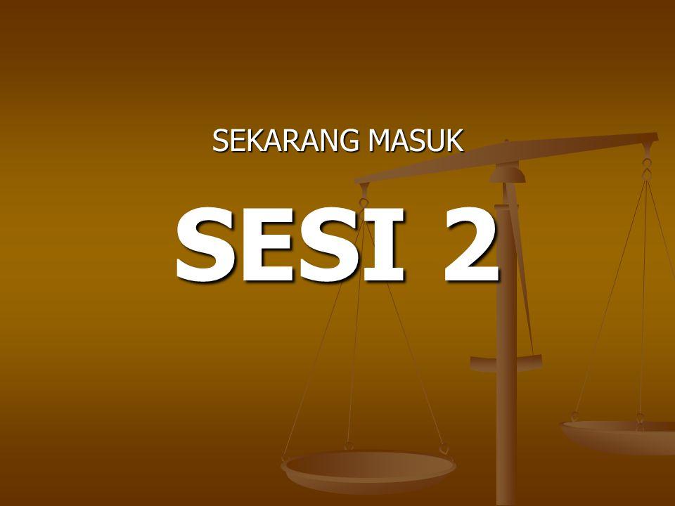 SEKARANG MASUK SESI 2