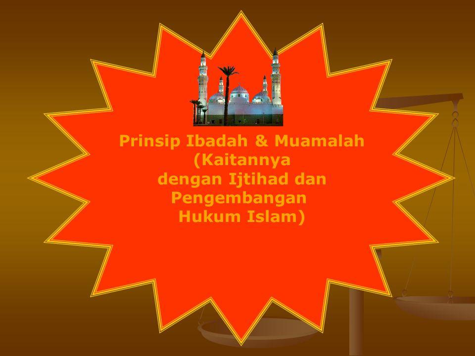 Prinsip Ibadah & Muamalah