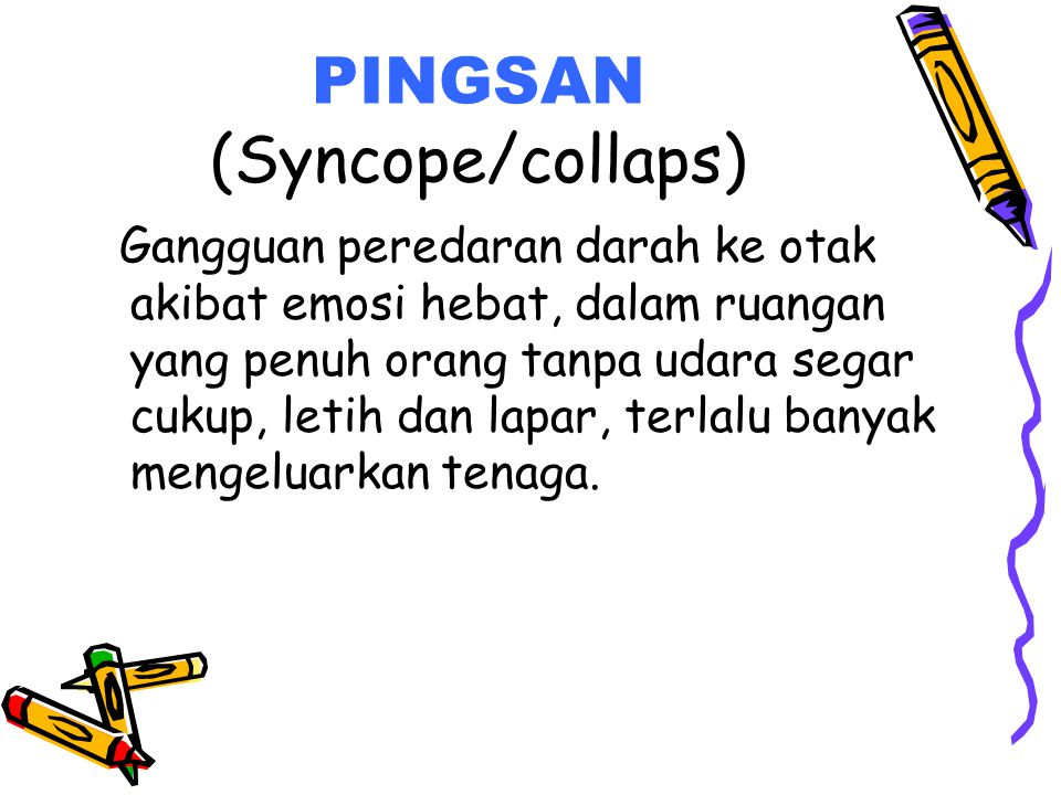 PINGSAN (Syncope/collaps)
