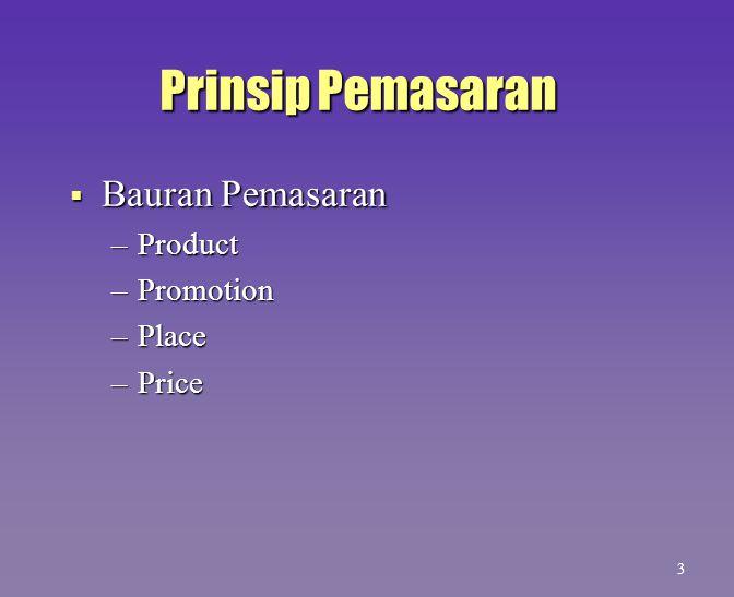 Prinsip Pemasaran Bauran Pemasaran Product Promotion Place Price 3 4
