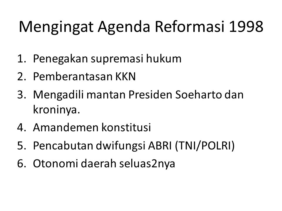 Mengingat Agenda Reformasi 1998