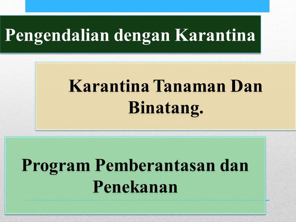 Pengendalian dengan Karantina