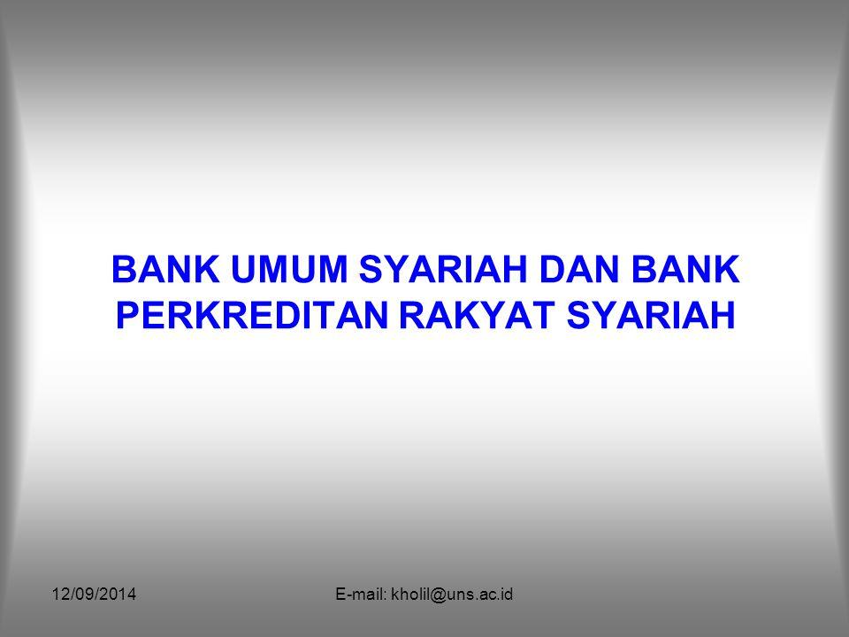 BANK UMUM SYARIAH DAN BANK PERKREDITAN RAKYAT SYARIAH