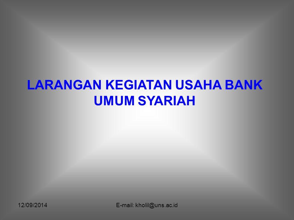 LARANGAN KEGIATAN USAHA BANK UMUM SYARIAH