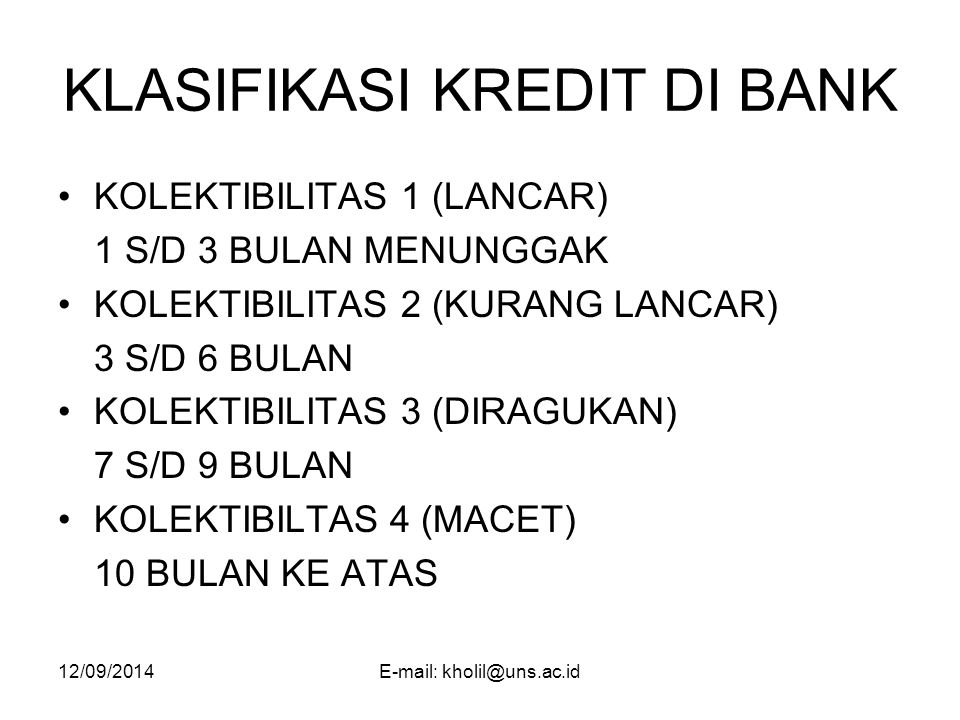 KLASIFIKASI KREDIT DI BANK