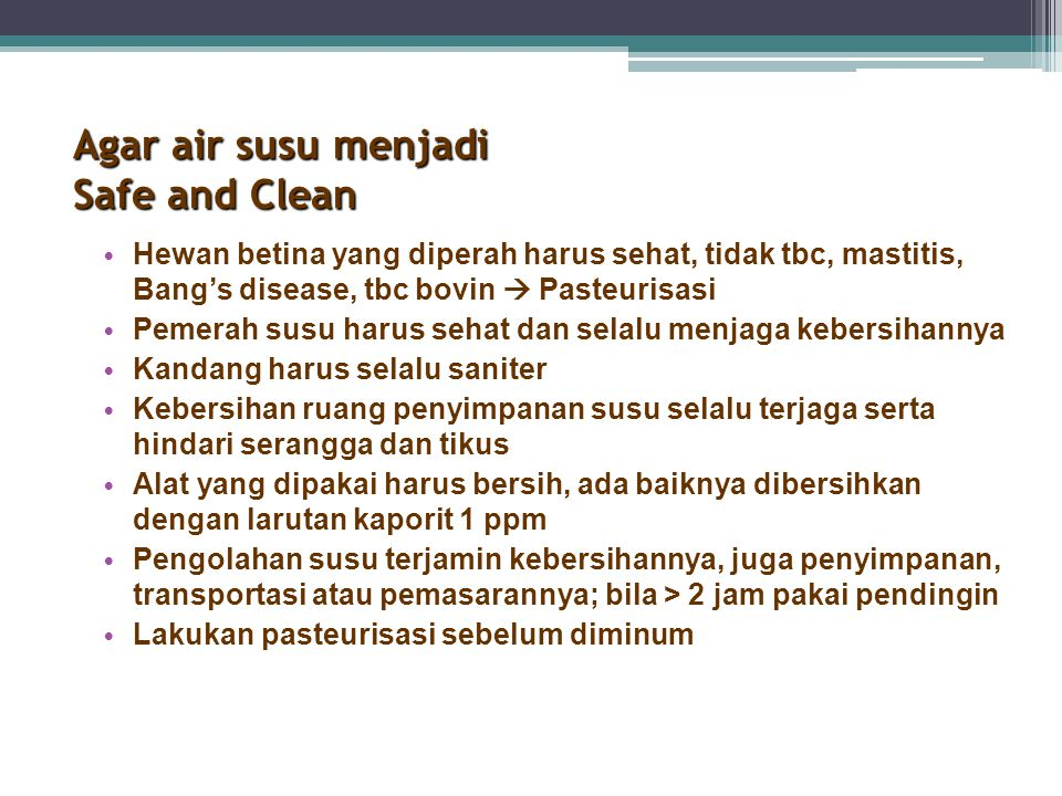 Agar air susu menjadi Safe and Clean