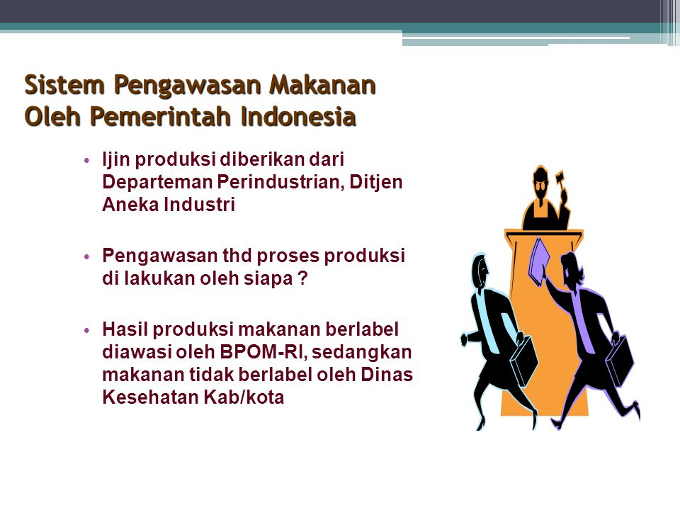 Sistem Pengawasan Makanan Oleh Pemerintah Indonesia