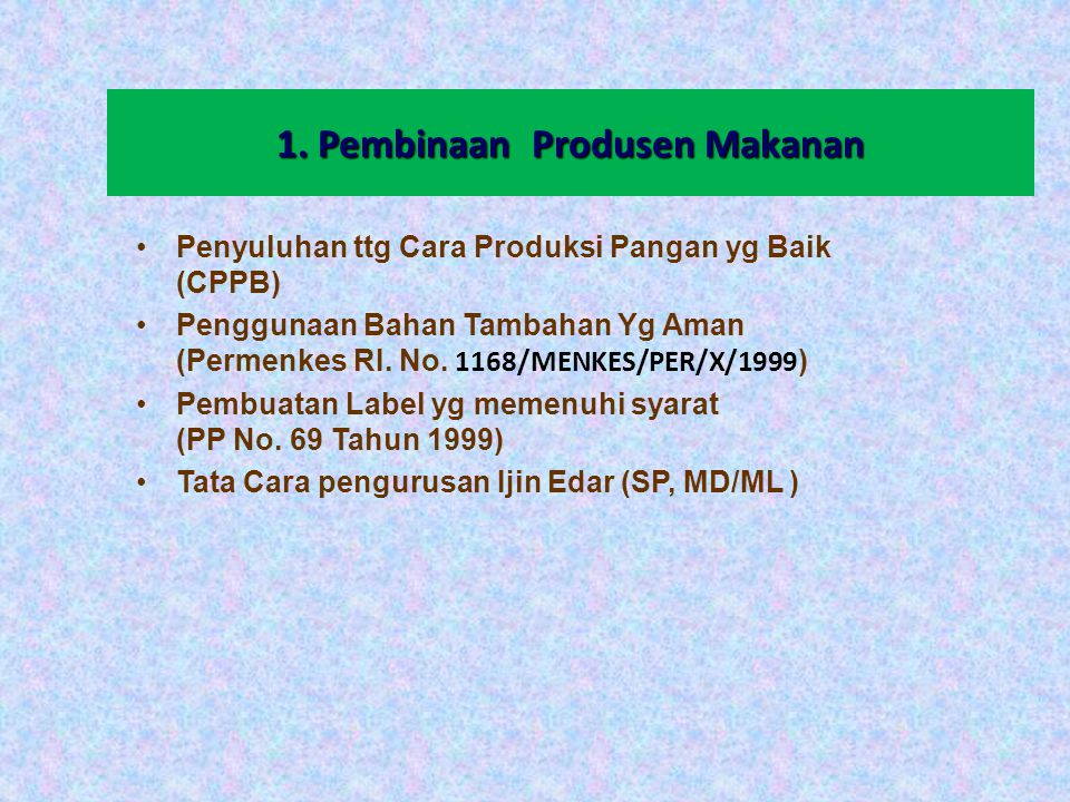 1. Pembinaan Produsen Makanan