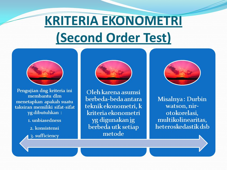 KRITERIA EKONOMETRI (Second Order Test)