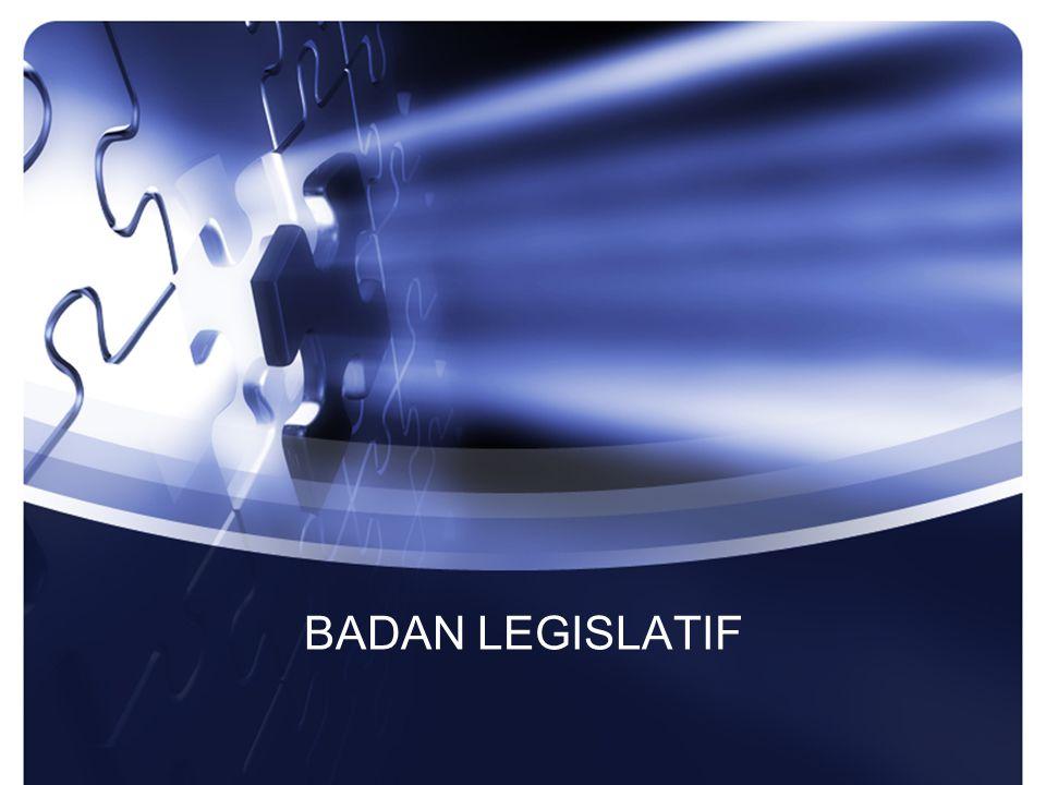 BADAN LEGISLATIF