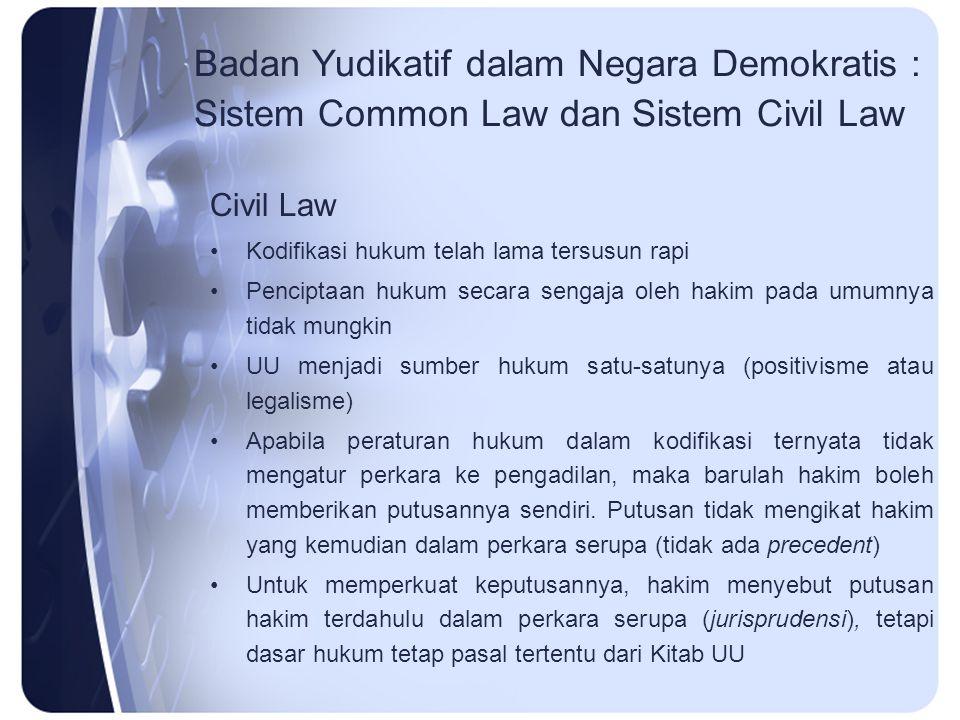 Badan Yudikatif dalam Negara Demokratis : Sistem Common Law dan Sistem Civil Law