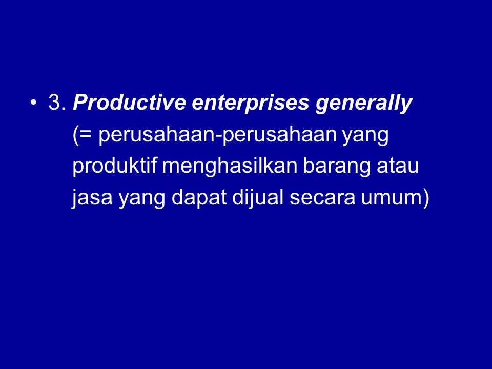 3. Productive enterprises generally