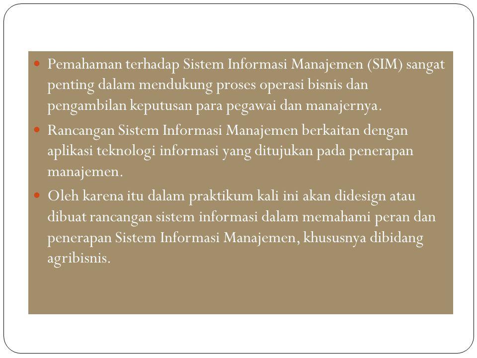Pemahaman terhadap Sistem Informasi Manajemen (SIM) sangat penting dalam mendukung proses operasi bisnis dan pengambilan keputusan para pegawai dan manajernya.