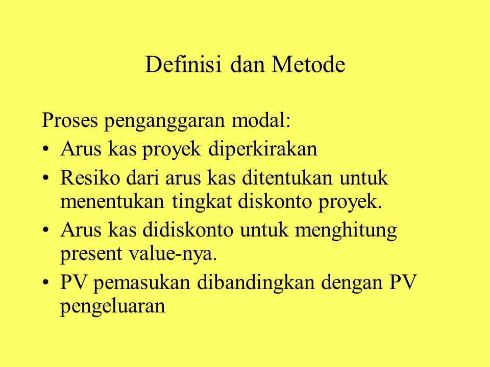 Definisi dan Metode Proses penganggaran modal: