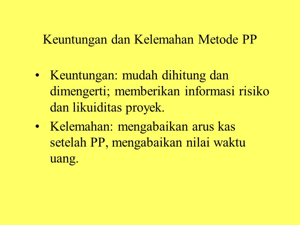 Keuntungan dan Kelemahan Metode PP